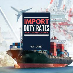 Import Duty Rates: What You Need to Know