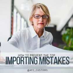 The 7 Top Mistakes Importers Must Avoid