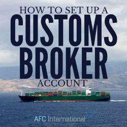set up a customs brokerage account