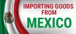 Importing goods from Mexico